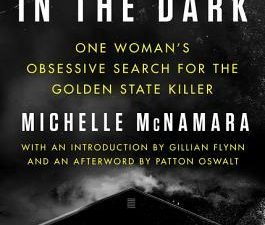 i'll be gone in the dark michelle mcnamara why do serial killers kill?